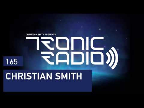 Tronic Podcast 165 with Christian Smith