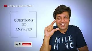 Agar Tum Bihari nahi hote ?   My Very First Q&A Video 2021   stand up priyesh sinha