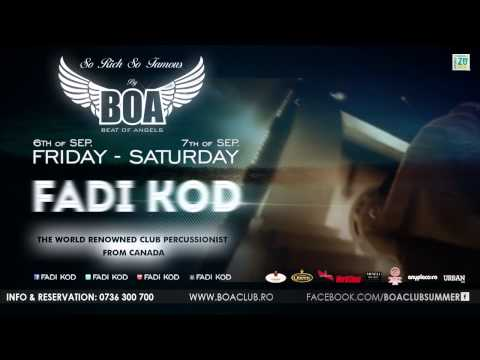 6th & 7th of September - Special Guest - FADI KOD - THE KING OF DRUMS @ BOA Club
