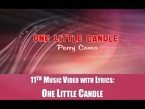 Song Number 463: One Little Candle