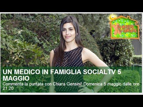 UN MEDICO IN FAMIGLIA 8 Eventi SOCIAL TV con Chiara Gensini ! Domenica 5 maggio  2013 alle ore 21:20