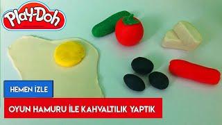 Oyun Hamuru ile Kahvaltılık Hazırlıyoruz - Zeytin, Peynir, Domates, Salatalık, Sahanda Yumurta,Sosis