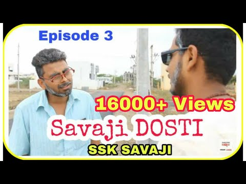 Savaji Dosti | Episode-3 | ssk savaji | savji comedy