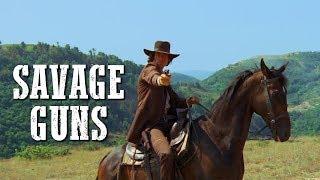 Savage Guns | WESTERN | Full Movie | Cowboys | Free Movie on YouTube | Spaghetti Western