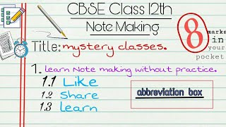 Important tips For Note Making | Class 12th • CBSE || Mystery Classes ✓