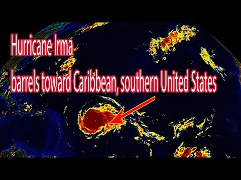 Hurricane Irma barrels toward Caribbean, southern United States  - Daily News