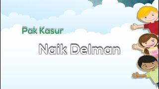 Download Lagu [Midi Karaoke] 🎵 Pak Kasur - Naik Delman 🎵 +Lirik Lagu [INSTRUMENTAL] mp3