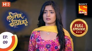 Super Sisters - Ep 9 - Full Episode - 16th August, 2018