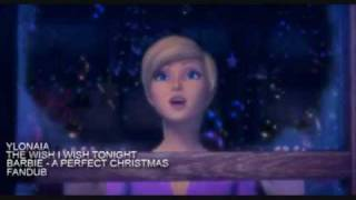 BARBIE A Perfect Christmas - The Wish I Wish Tonight [Fandub]
