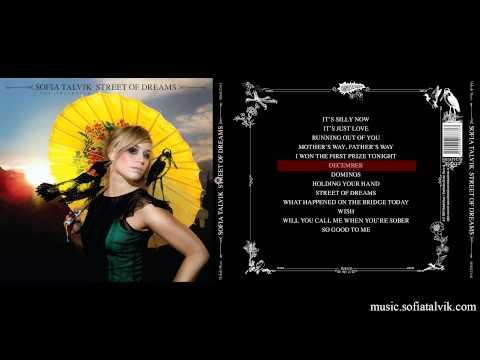 Sofia Talvik - December (Street Of Dreams - YouTube Album)