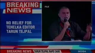 No relief for Tehelka editor Tarun Tejpal; SC refuses to stay proceedings
