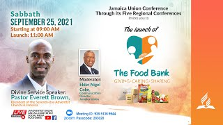 JAMU Food Bank Launch    Online Worship Experience    Morning    Sabbath September 25, 2021