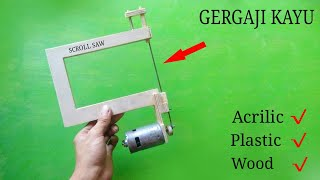 Membuat Gergaji SCROLL SAW Portable