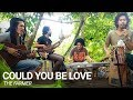 Could You Be Love Cover By The Farmer