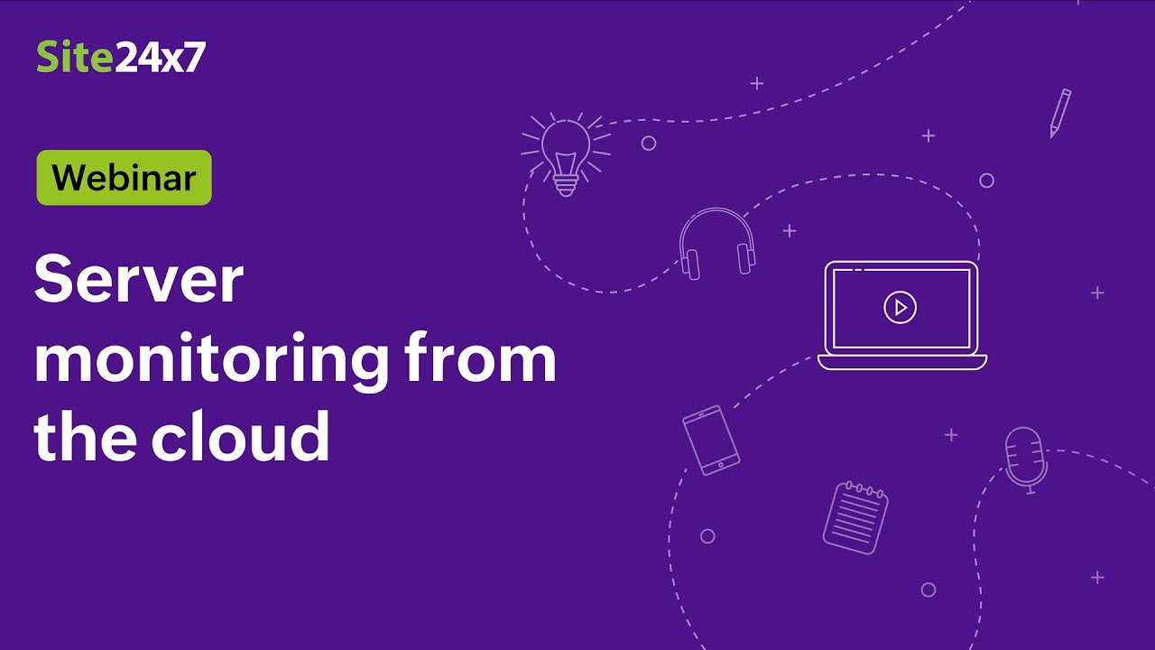 [Webinar] Server Monitoring from the Cloud