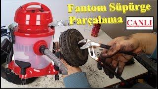Fantom Sulu Süpürge PARÇALAMA - Canlı Yayını