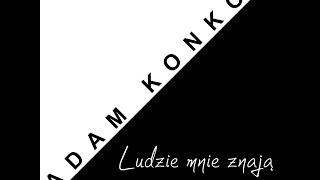 Adam Konkol feat Paulina Urtnowska - Ludzie mnie znają