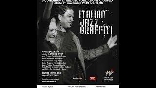 Italian Jazz Graffiti - concerto per Una Mano alla Vita Onlus