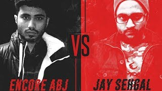 B3 India | Hindi Rap Battle | Encore ABJ vs Jay Sehgal | Art Of War | Battle Rap India