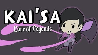 Lore of Legends: Kai'Sa Daughter of the Void