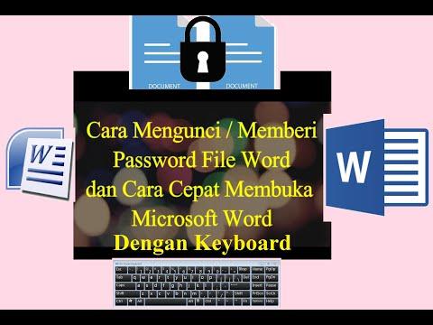 cara-mengunci-/memberi-password-file-word-dan-cara-cepat-membuka-microsoft-word-dengan-keyboard