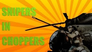 SNIPERS IN CHOPPERS - Battlefield 3