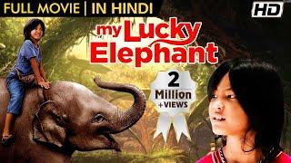My Lucky Elephant FULL MOVIE - Hindi Dubbed Animal Adventure Movie - Elephant Movie Hindi Mein Thumb