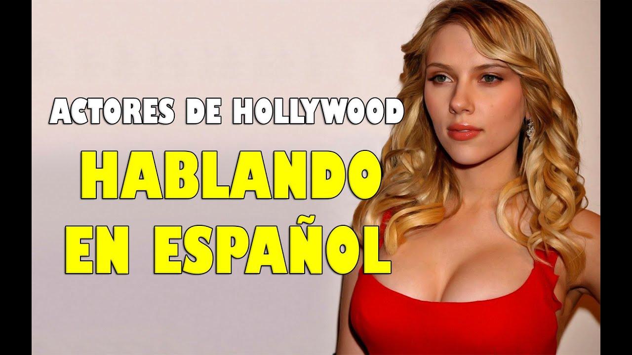Actores Estadounidenses Hablando Español actores de hollywood hablando en espaÑol