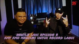 Download lagu Gentle Lah! Episode 5   KMY KMO Mencuri Untuk Record Lagu!