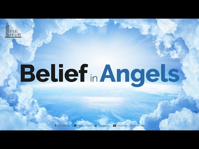 Belief in Angels - Dr. Bilal Philips [HD]