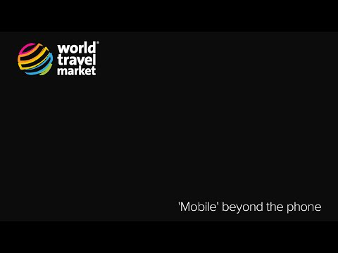 'Mobile' beyond the phone @ #WTM14 | Tues 4 Nov
