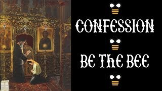 Be the Bee #36 - Confession