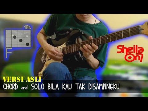 Tutorial Gitar | Sheila On 7 Bila Kau Tak Disampingku (Chord & Solo)