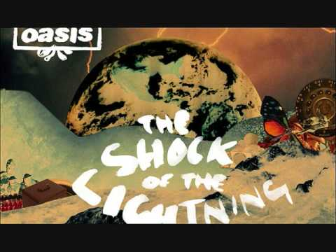 "Oasis ""The Shock of the Lightning"" with lyrics"