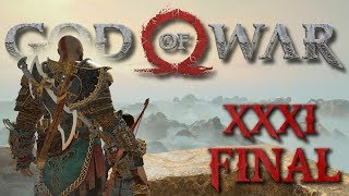 KONIEC PODRÓŻY || God of War [#31|FINAL][PS4]