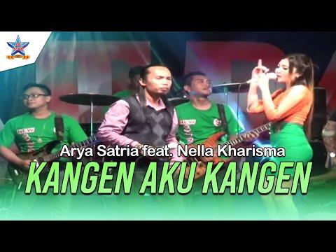 Arya Satria feat. Nella Kharisma - Kangen Aku Kangen [OFFICIAL]