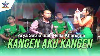 Arya Satria feat Nella Kharisma Kangen Aku Kangen