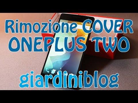 OnePlus Two - Rimozione Cover Posterione