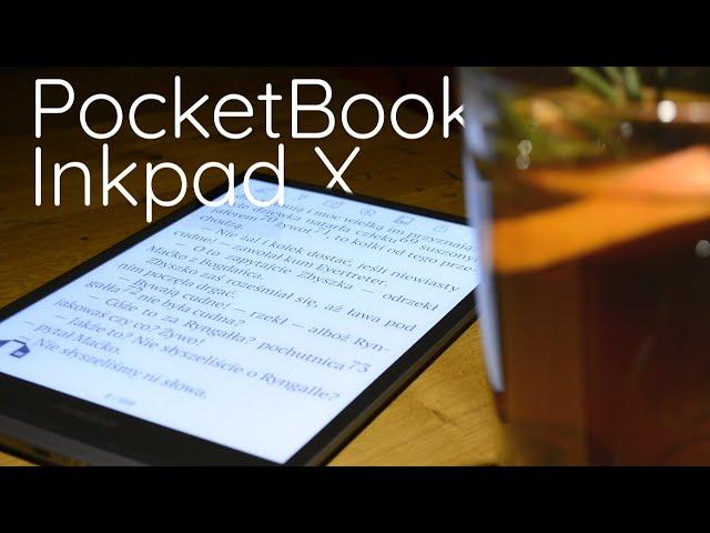 PocketBook Inkpad X - największy czytnik Pocketbooka
