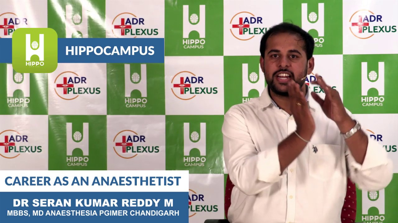 Career Options in Anaesthesia - Dr Seran Reddy MD (PGIMER )