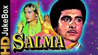 Salma (1985) | Full Video Songs Jukebox | Raj Babbar, Salma Agha, Farooq Sheikh, Shoma Anand