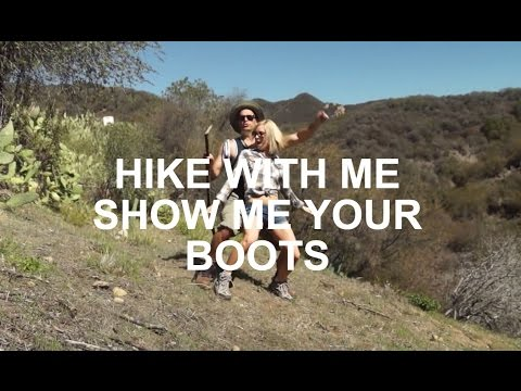 HIKE WITH ME SHOW ME YOUR BOOTS