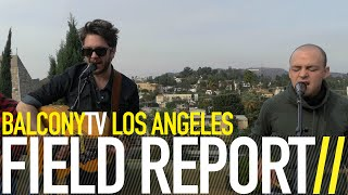 FIELD REPORT - PALE RIDER (BalconyTV)