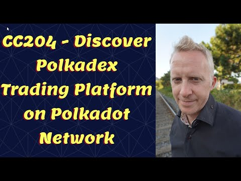 CC204 - Discover Polkadex Trading Platform on Polkadot Network