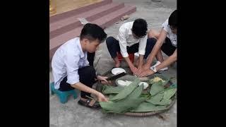Video cách làm bánh trưng của lớp 10B Trần Văn Bảo.