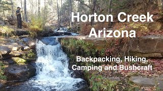 Horton Creek AZ - Backpacking, Hiking, Camping and Bushcraft.