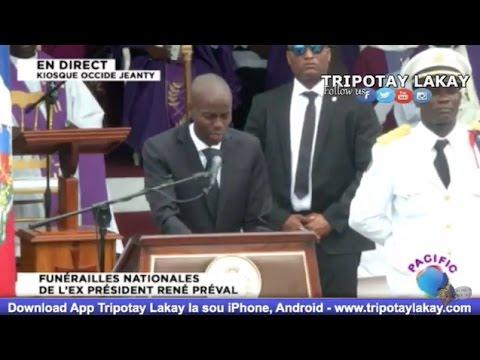 Discours du Président Jovenel Moise aux funérailles de l'ex Président RENÉ PRÉVAL