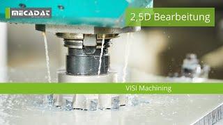 VISI Machining - Produktvideo ''2,5D Bearbeitung''