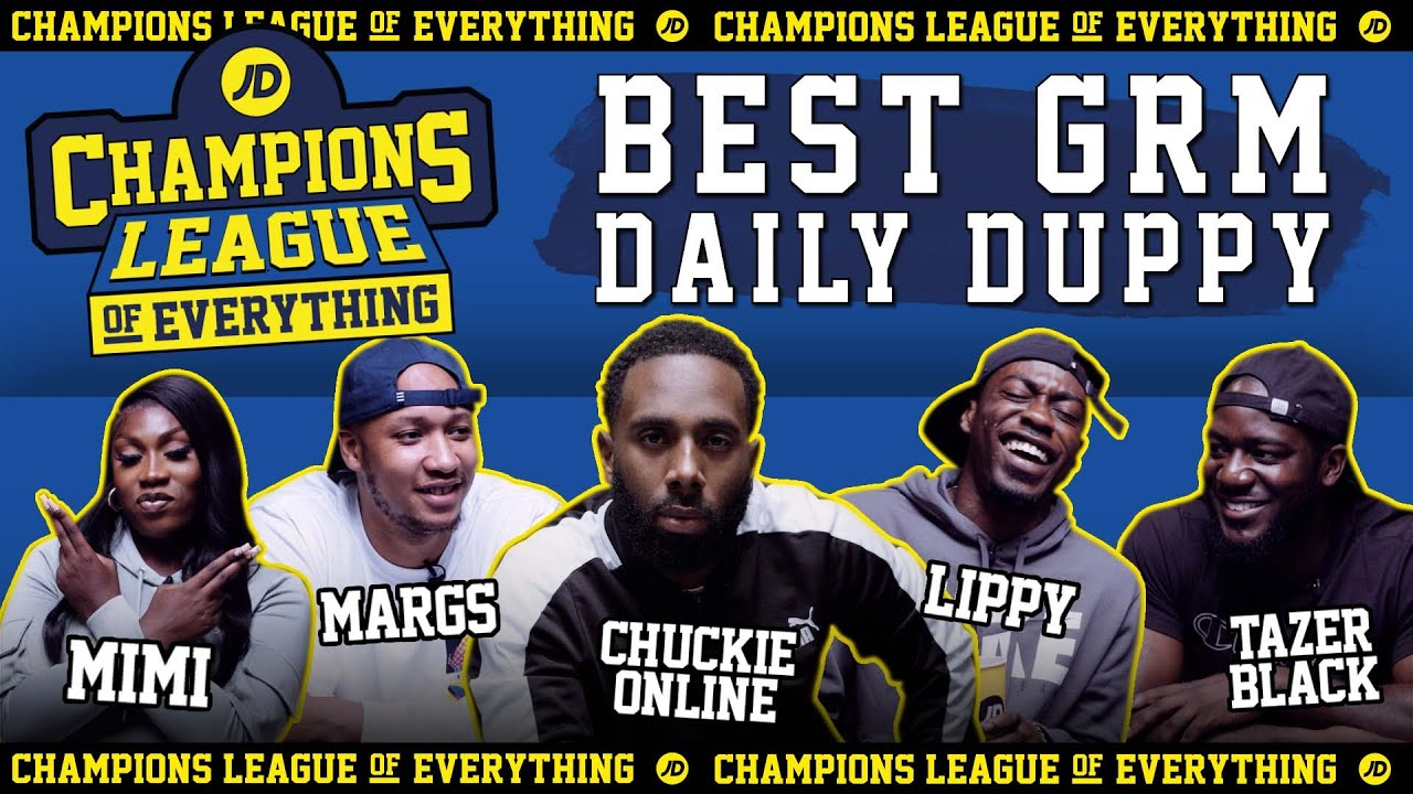 WHO HAS THE BEST EVER GRM DAILY DUPPY???? | CHAMPIONS LEAGUE OF EVERYTHING