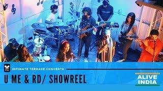 IRIS ALIVE Intimate Terrace Concerts - U ME & RD | Showreel | Alive India